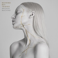 nothingbutthieves brokenmachine